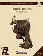 Echelon Reference Series: Druid Orisons (3pp+PRD)