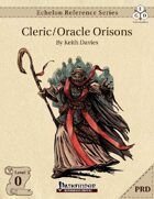 Echelon Reference Series: Cleric/Oracle Orisons (PRD-Only)