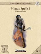 Echelon Reference Series: Magus Spells I (PRD-Only)