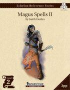 Echelon Reference Series: Magus Spells II (3pp+PRD)