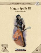 Echelon Reference Series: Magus Spells III (PRD-Only)
