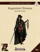 Echelon Reference Series: Inquisitor Orisons (3pp+PRD)