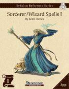 Echelon Reference Series: Sorcerer/Wizard Spells I (3pp+PRD)