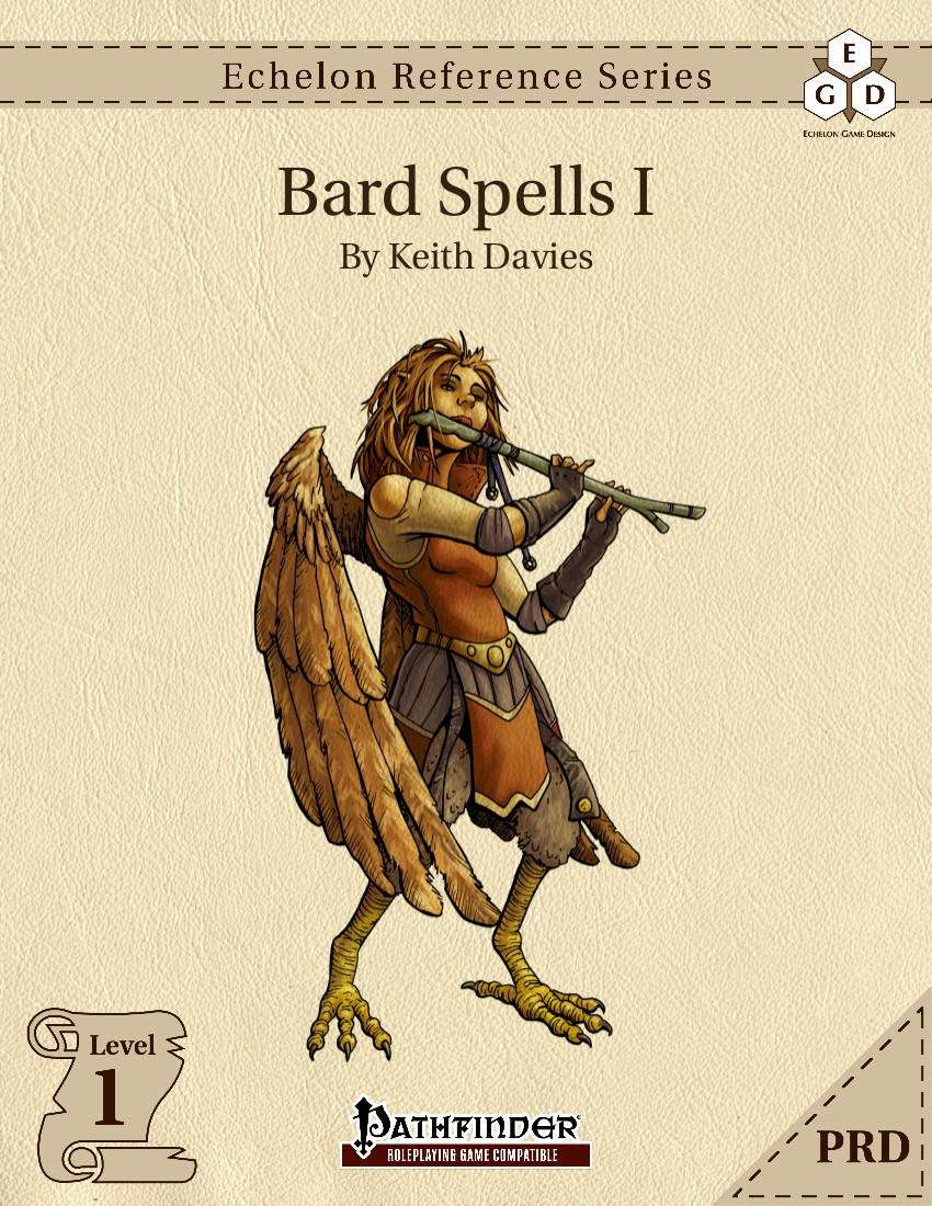 Echelon Reference Series: Bard Spells I (PRD-Only) - Echelon Game Design |  Echelon Reference Series: Bard Spells | DriveThruRPG com