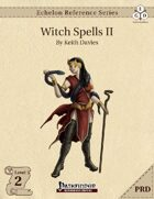 Echelon Reference Series: Witch Spells II (PRD-Only)