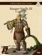 Echelon Reference Series: Ranger Spells III (3pp+PRD)