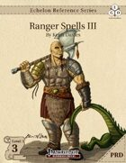 Echelon Reference Series: Ranger Spells III (PRD-Only)