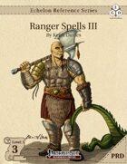 Echelon Reference Series: Ranger Spells III (PRD-Only)