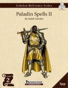 Echelon Reference Series: Paladin Spells II (3pp+PRD)