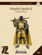 Echelon Reference Series: Paladin Spells II (3pp+PRD)
