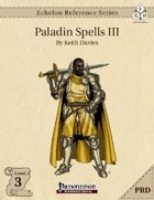 Echelon Reference Series: Paladin Spells III (PRD-Only)