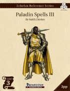 Echelon Reference Series: Paladin Spells III (3pp+PRD)