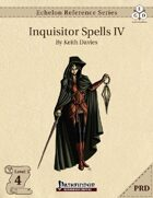 Echelon Reference Series: Inquisitor Spells IV (PRD-Only)