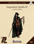 Echelon Reference Series: Inquisitor Spells IV (3pp+PRD)