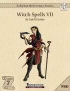 Echelon Reference Series: Witch Spells VII (PRD-Only)