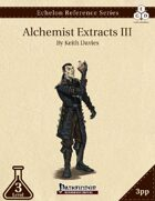 Echelon Reference Series: Alchemist Extracts III (3pp+PRD)
