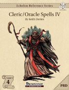 Echelon Reference Series: Cleric/Oracle Spells IV (PRD-Only)