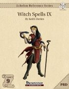 Echelon Reference Series: Witch Spells IX (PRD-Only)