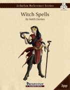 Echelon Reference Series: Witch Spells Compiled (3pp+PRD)