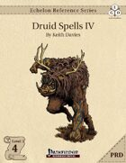 Echelon Reference Series: Druid Spells IV (PRD-Only)