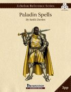 Echelon Reference Series: Paladin Spells Compiled (3pp+PRD)