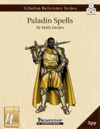 Echelon Reference Series: Paladin Spells Compiled (3pp+PRD) [BUNDLE]