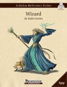 Echelon Reference Series: Wizards (3pp+PRD)