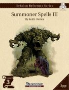 Echelon Reference Series: Summoner Spells III (3pp+PRD)