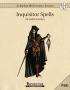 Echelon Reference Series: Inquisitor Spells Compiled (PRD-Only)
