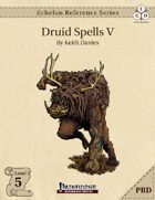 Echelon Reference Series: Druid Spells V (PRD-Only)