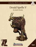 Echelon Reference Series: Druid Spells V (3pp+PRD)
