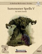 Echelon Reference Series: Summoner Spells V (PRD-Only)