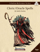 Echelon Reference Series: Cleric/Oracle Spells Compiled (3pp+PRD)