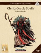 Echelon Reference Series: Cleric/Oracle Spells Compiled (3pp+PRD) [BUNDLE]