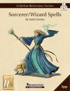 Echelon Reference Series: Sorcerer/Wizard Spells Compiled (3pp+PRD) [BUNDLE]