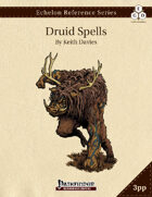 Echelon Reference Series: Druid Spells Compiled (3pp+PRD)
