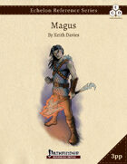 Echelon Reference Series: Magus (3pp+PRD)