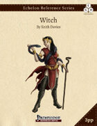 Echelon Reference Series: Witch (3pp+PRD)
