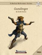 Echelon Reference Series: Gunslinger (PRD-Only)