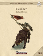Echelon Reference Series: Cavalier (PRD-Only)