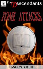 Tome Attacks (The Descendants Basic Collection, #2)