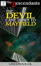 The Devil Came Down To Mayfield (The Descendants Basic Collection, #3)