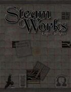 SteamWorks: Empire In Ashes