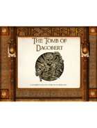 (ME1009) - The Tomb of Dagobert: A QuickDelve Adventure