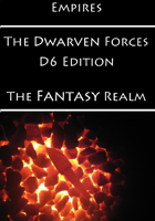 Empires: The Dwarven Forces D6 Edition