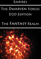 Empires: The Dwarven Forces D20 Edition