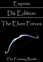 Empires: The Elven Forces D6 Edition