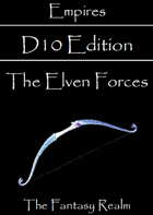 Empires: The Elven Forces D10 Edition