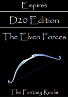 Empires: The Elven Forces D20 Edition