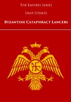 Empires: Byzantine Cataphract Lancers
